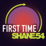 Shane 54 – First Time (incl. David Gravell Remix)