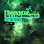 DJ T.H. feat. Robin Vane – Be My Hero