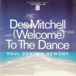 Des Mitchell – Welcome To The Dance (Paul Denton Rework)