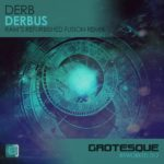 Derb – Derbus (RAM's Refurbised Fusion Remix)