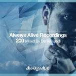 Always Alive Recordings 200 mixed by Daniel Kandi