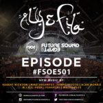 Future Sound of Egypt 501 (21.06.2017) with Aly & Fila