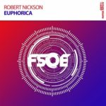 Robert Nickson – Euphorica