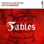 Exolight & Suncatcher – Day To Remember