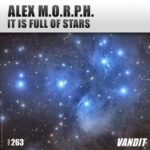 Alex M.O.R.P.H. – It Is Full Of Stars