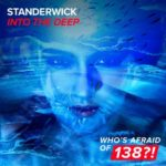 Standerwick – Into The Deep