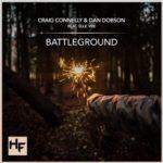 Craig Connelly feat. Dan Dobson & Elle Vee – Battleground