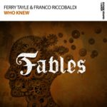 Ferry Tayle & Franco Riccobaldi – Who Knew