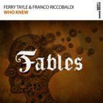 Ferry Tayle & Franco Riccobaldi – Who Knew