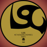 L.S.G. – Netherworld (Oliver Lieb & Rise and Fall 2017 Remixes)