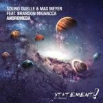 Sound Quelle & Max Meyer feat. Brandon Mignacca – Andromeda