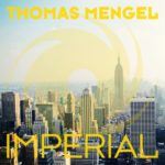 Thomas Mengel – Imperial