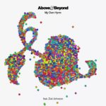 Above & Beyond feat. Zoë Johnston – My Own Hymn