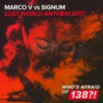 Marco V vs. Signum – Lost World Anthem 2017