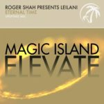 Roger Shah presents LeiLani – Eternal Time