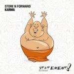 Store N Forward – Karma