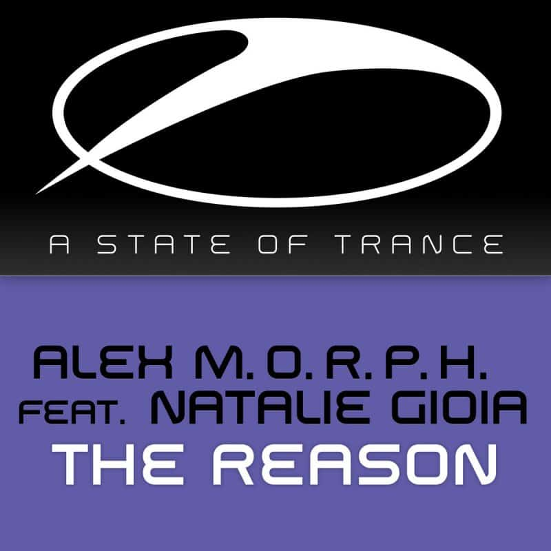 Alex M.O.R.P.H. feat. Natalie Gioia – The Reason