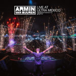 Armin van Buuren live at Ultra Music Festival (06.10.2017) @ Mexico City, Mexico