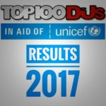 The results of the DJ Mag Top 100 2017 are here!