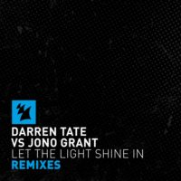 Darren Tate vs. Jono Grant - Let The Light Shine in (Luke Bond & 2nd Phase Remixes)