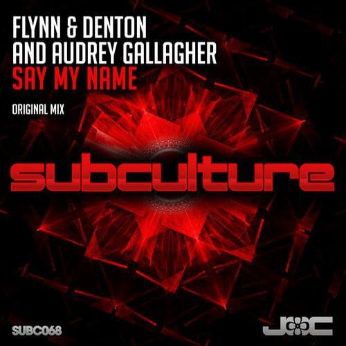 Flynn & Denton & Audrey Gallagher - Say My Name