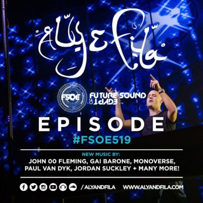 Future Sound of Egypt 519 (25.10.2017) with Aly & Fila