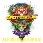 Grotesque 300 – 24-hour Mega Warmup Mix @ Afterhours.FM