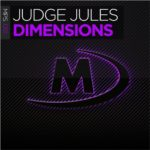 Judge Jules – Dimensions (incl. Sean & Xander Remix)