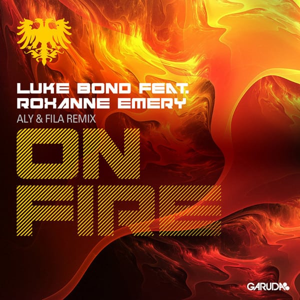 Luke Bond feat. Roxanne Emery - On Fire (Aly & Fila Remix)