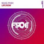 M.I.K.E. Push – Life Row