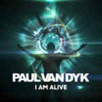 Paul van Dyk – I Am Alive