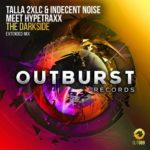 Talla 2XLC & Indecent Noise Meet Hypetraxx – The Darkside