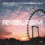 Andre Visior & DJ T.H. with Kimberly Hale – My Redemption