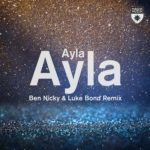 Ayla – Ayla (Ben Nicky & Luke Bond Remix)