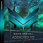 David Gravell – Addicted To