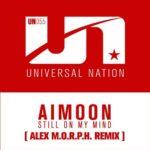 Aimoon – Still On My Mind (Alex M.O.R.P.H. Remix)