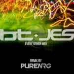 BT & JES – Every Other Way (PureNRG Remix)