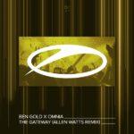 Ben Gold x Omnia – The Gateway (Allen Watts Remix)
