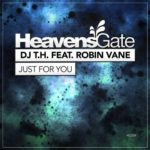 DJ T.H. feat. Robin Vane – Just For You