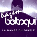 Hazem Beltagui – La Danse Du Diable