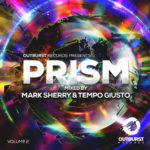 Outburst Records Presents Prism Vol. 2 mixed by Mark Sherry & Tempo Giusto
