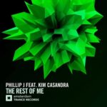 Phillip J feat. Kim Casandra – The Rest Of Me