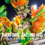 Safri Duo – Falling Hill (John Askew Rework)