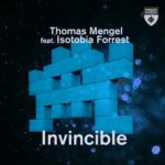 Thomas Mengel feat. Isotobia Forrest – Invincible