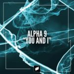 Alpha 9 – You and I