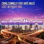 Craig Connelly feat. Kate Miles – Lost Without You