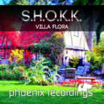 S.H.O.K.K. – Villa Flora (incl. Dreamy & Darkmind Remixes)