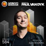 VONYC Sessions 584 (11.01.2018) with Paul van Dyk & Alex M.O.R.P.H.