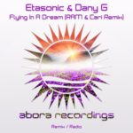 Etasonic & Dany G – Flying In A Dream (RAM & Cari Remix)