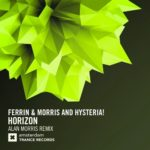 Ferrin & Morris and Hysteria! – Horizon (Alan Morris Mix)